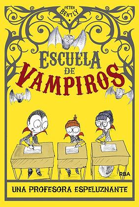 Escuela de vampiros 4. Una profesora espeluznante