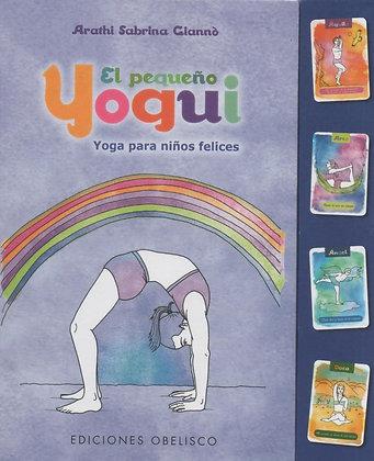 El pequeño yogui: Yoga para niños felices