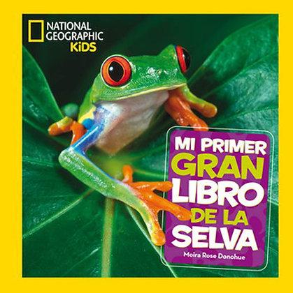 NatGeo. Mi primer gran libro de la selva