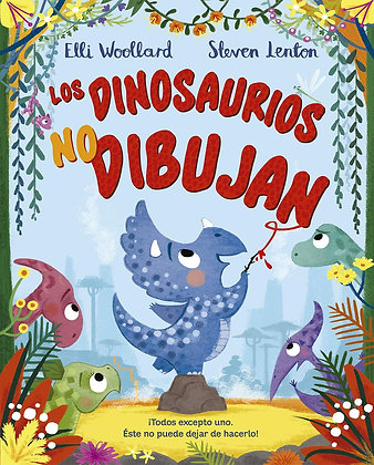Los dinosaurios no dibujan
