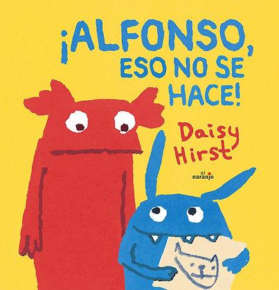 Alfonso, eso no se hace