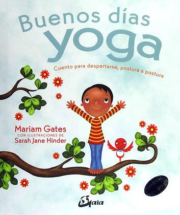 Buenos días yoga. Cuento para despertarse, postura a postura