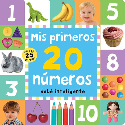 Bebé inteligente. Mis primeros 20 números (con solapas)