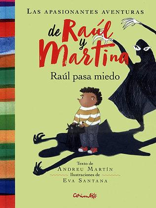 Las apasionantes aventuras de Raúl y Martina. Raúl pasa miedo