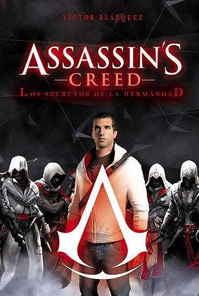 Assassin's creed. Los secretos de la hermandad