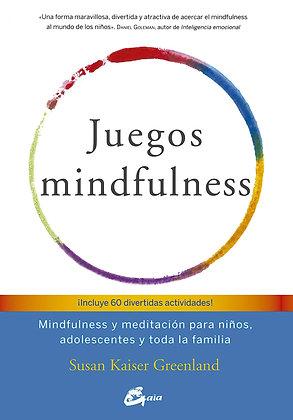 Juegos mindfulness. Mindfulness y meditación para niños, adolescentes...