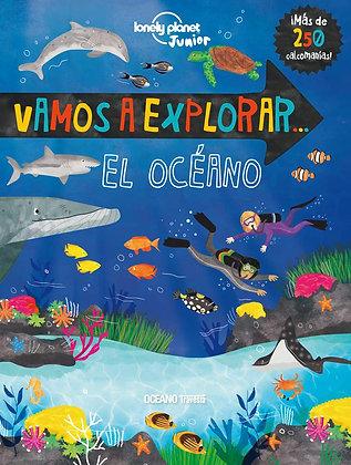 Vamos a explorar....El Océano