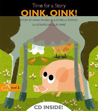 Oink, oink!. Nivel 2 (5-6 Años)
