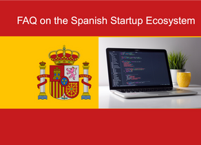 Frequently Asked Questions (FAQ): Spain's Startup Ecosystem