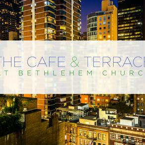 The Cafe & Terrace at Bethlehem