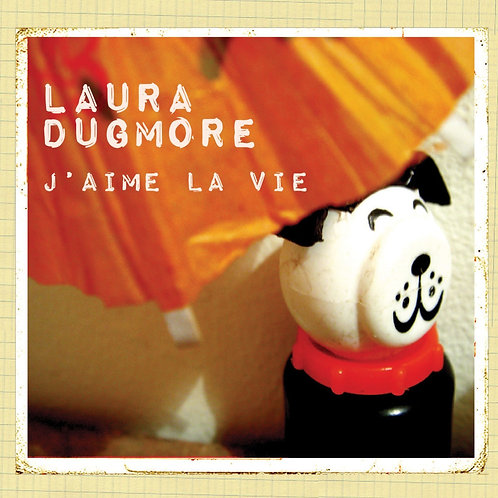 J'aime La Vie by Laura Dugmore Band