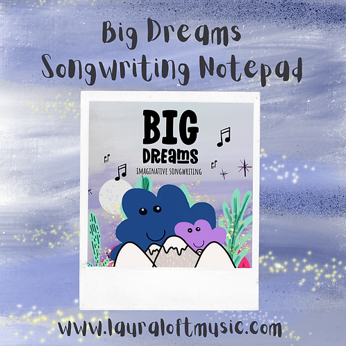 BIG DREAMS: Imaginative Songwriting Notepad
