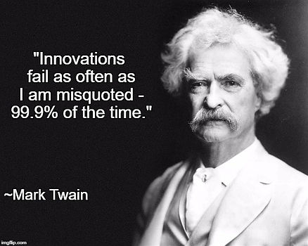 Mark Twain on Innovation Failure Rates.j