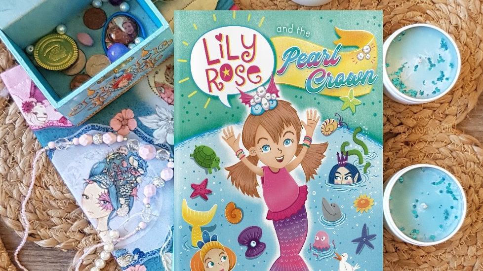 *SIGNED* Lily Rose and the Pearl Crown (BOOK 1)