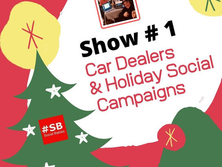 #SB 1: Car Dealers & Holiday Social Campaigns