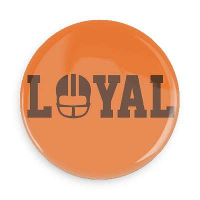 Loyal Browns Button