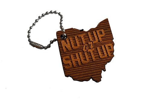 Nut Up or Shut up Keychain