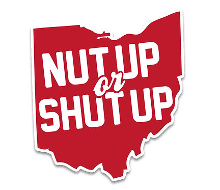 Nut Up or Shut Up Sticker