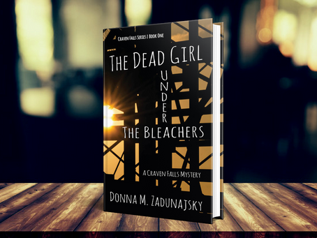 The Dead Girl Under the Bleachers - Donna M. Zadunajsky