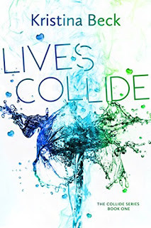 Lives Collide - Kristina Beck