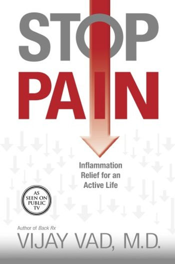 Stop Pain: Inflammation Relief for an Active Life by Vijay Vad, M.D. and Peter Occhiogrosso