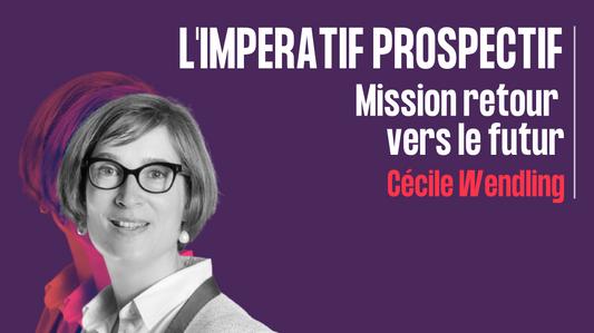L'impératif prospectif mission retour vers le futur - Cécile wendling