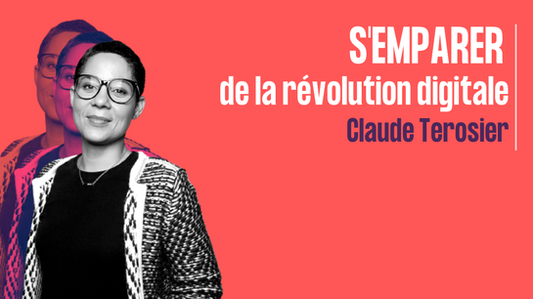 S'emparer de la révolution digitale - Claude Terosier