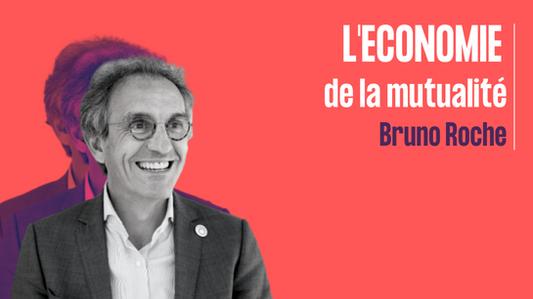 L'économie de la mutualité - Bruno Roche
