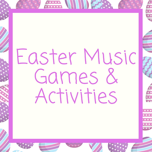 Easter Music Games & Activites