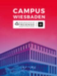 Campus Wiesbaden - Made in Wiesbaden  Lead-Kampagnen-Entwicklung Hochschule Fresenius, Full-Service.  Standort Wiesbaden