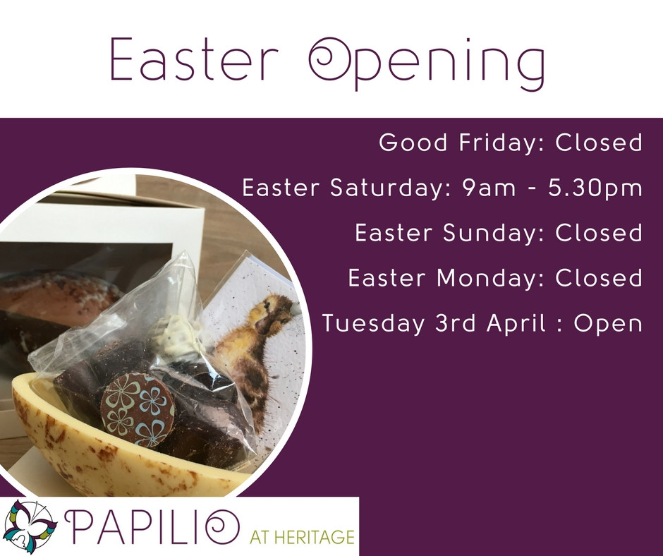 Easter Opening Hours.  Closed Friday Sunday and Monday.  Open Saturday