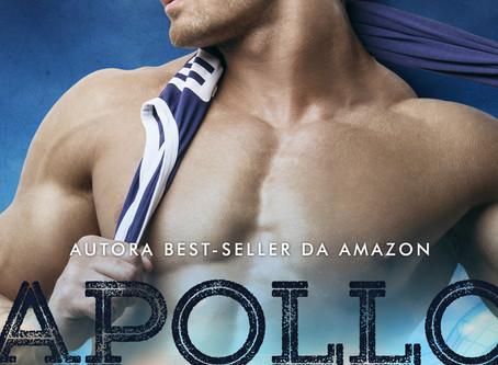 PRÉ-VENDA: Apollo: Quando o amor esta em jogo - I - Lucy Berhends