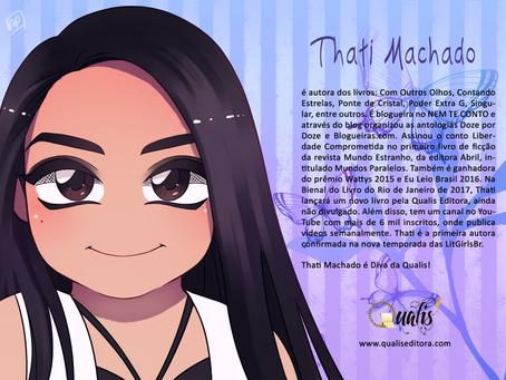 Apresentamos Thati Machado autora da Qualis