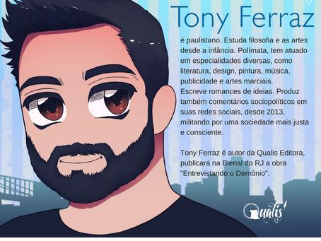 Apresentamos Tony Ferraz autor da Qualis