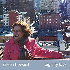 Eileen Howard - Big City Love
