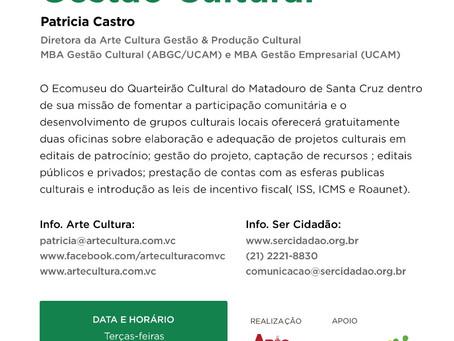 Casa Ser Cidadão oferece curso sobre Mecanismos da Gestão Cultural