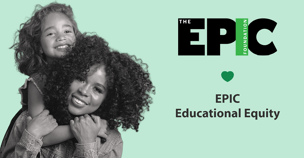 EPIC's photo about Educational Equity