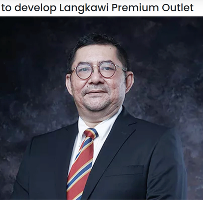 BDBMBI to develop Langkawi Premium Outlet   THE MALAYSIAN RESERVE   22/9/2021