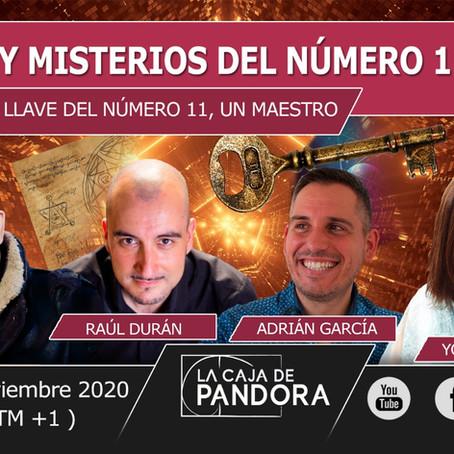 Mañana 11 del 11 a las 11 p.m GMT+1 en directo Enigmas y Misterios del Número 11