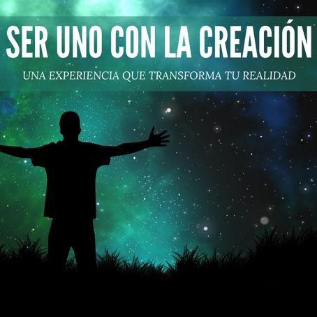 SER UNO CON LA CREACIÓN