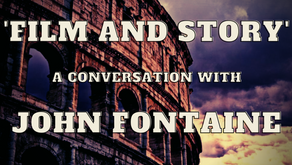 'Film and Story' — a Conversation with John Fontaine.