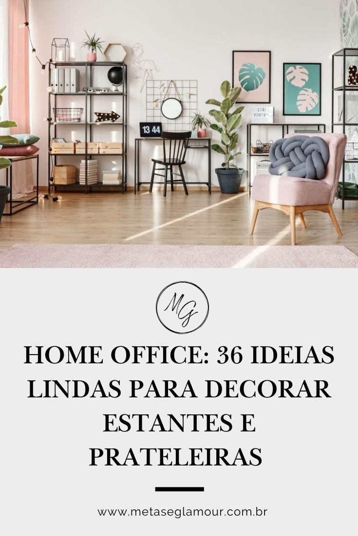 Home office com estantes decoradas