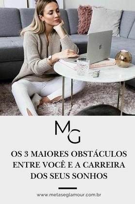 Os_3_maiores_obstáculos_entre_você_e_a