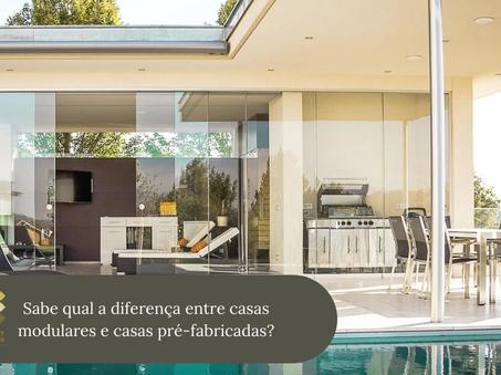 Sabe qual a diferença entre casas modulares e casas pré-fabricadas?