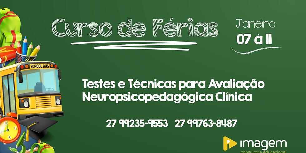 CURSO TESTES E TÉCNICAS PARA AVALIAÇÃO NEUROPSICOPEDAGÓGICA CLÍNICA