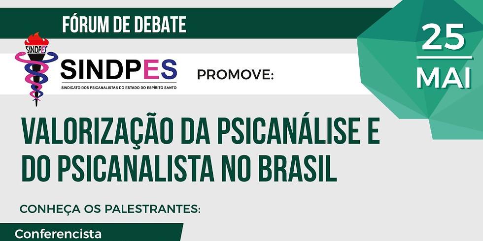 Valorização da Psicanálise e do Psicanalista no Brasil (2)