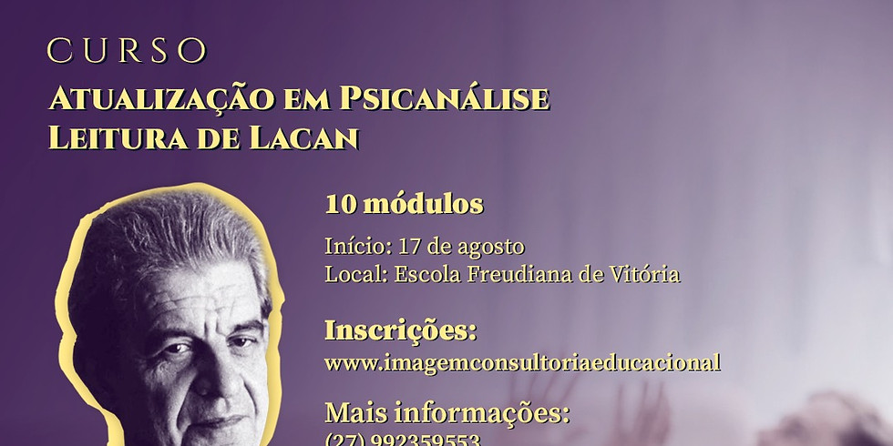 Atualização em Psicanálise - Leitura de Lacan