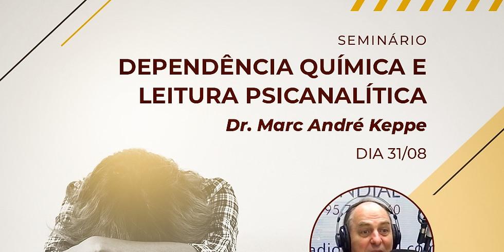 Seminário Dependência Química e Leitura Psicanalítica