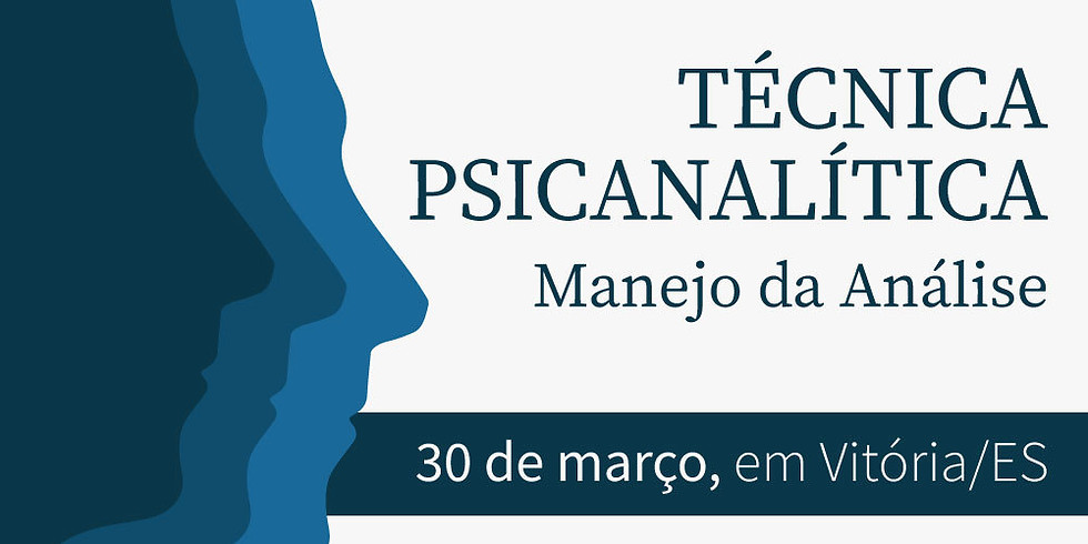 Seminário: Técnicas Psicanalíticas