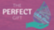 Perfect_Gift.png
